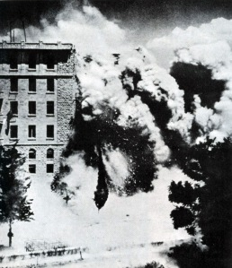 King David Hotel July 22, 1946 Blown up by Irgun